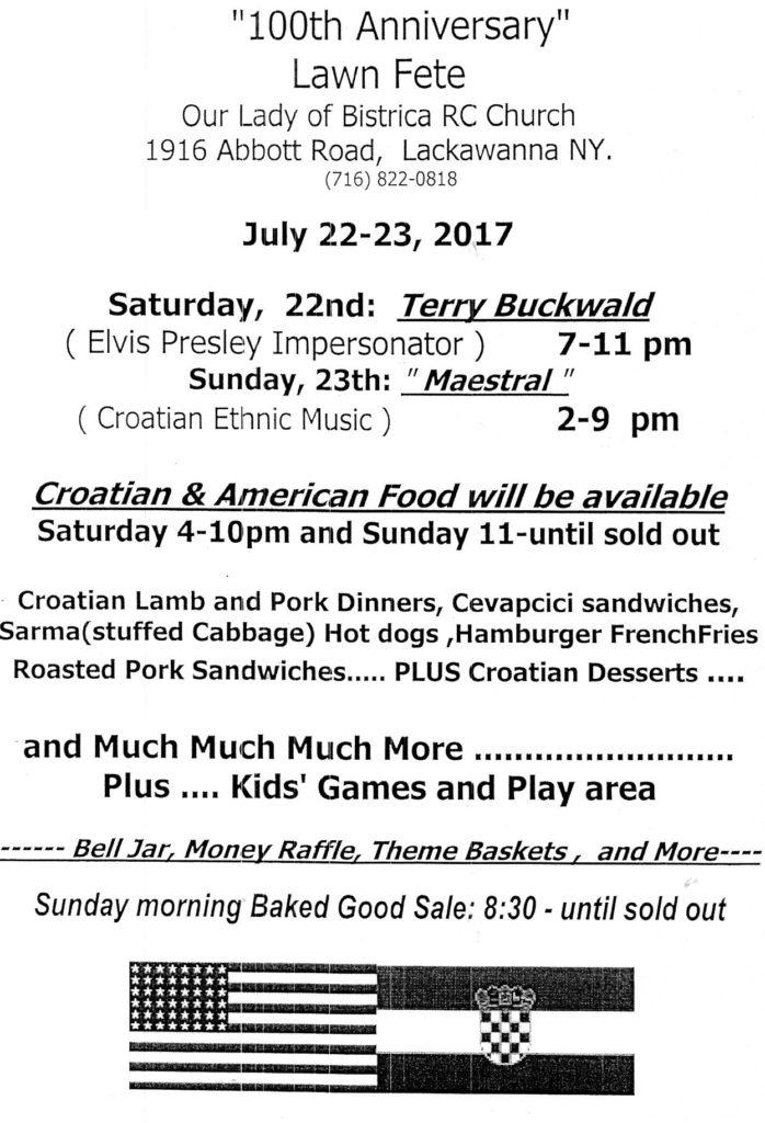 """Lawn Fete"" ""July 22-23"" 2017 ""Terry Buckwald"" Maestral Lamb Pork Cevapici Sarma ""Kid's Games"" ""Baked Goods"" croatian ""Croatian food"" ""Croatian dessert"" ""croatian music"" ""theme basket"" raffle ""roasted pork sandwich"" hamburger ""croatian sausage"""